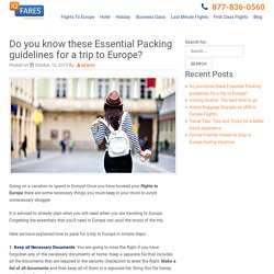 Know these Essential Packing guidelines for a trip to Europe