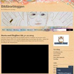 Starta med färglära i åk 3 v.12 2015