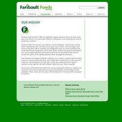 Faribault Foods, Inc.  –  MISSION STATEMENT
