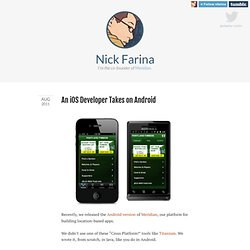 Nick Farina - An iOS Developer Takes on Android