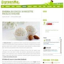 Farina di cocco: 10 ricette facili e golose