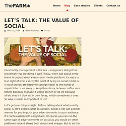 The Farm Digital » Let's talk: The value of social