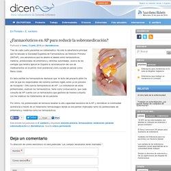 ¿Farmacéuticos en AP para reducir la sobremedicación?
