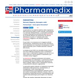 Paroxetina - Farmacologia (Pharmamedix)
