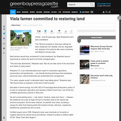 Viola farmer committed to restoring land