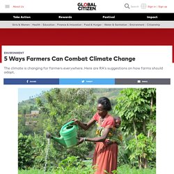 #3 Ways Farmers Can Combat Climate Change