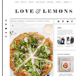 Farmers Market Asparagus & Potato Pizza Recipe - Love and Lemons