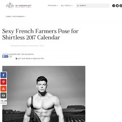 French non -Farmers Pose for 2017 Calendar