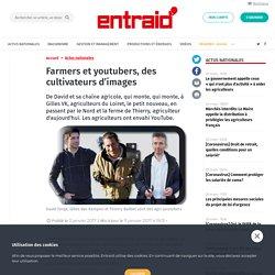 Farmers et youtubers, des cultivateurs d'images