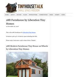 28ft Farmhouse by Liberation Tiny Homes