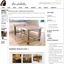 Build a Farmhouse Table - Updated Pocket Hole Plans
