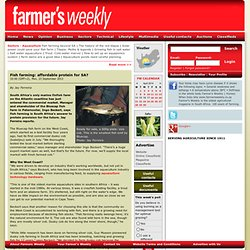 Farmer's Weekly | Fish farming: affordable protein for SA?