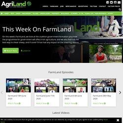 The latest farming videos brought to you by AgriLand