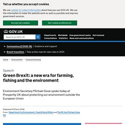Green Brexit: a new era for farming, fishing and the environment