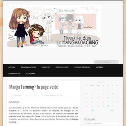 Manga Farming : la page verte.