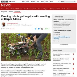 Farming robots get to grips with weeding at Harper Adams