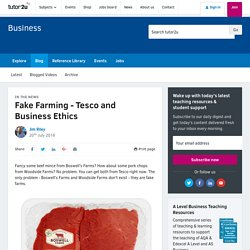 3.2.2. - Fake Farming - Tesco and Business Ethics