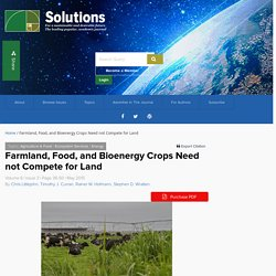 #12 Farmland, Food, and Bioenergy Crops Need not Compete for Land