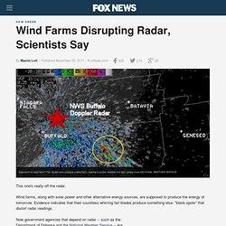 Wind Farms Disrupting Radar, Scientists Say