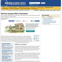 Sell Your Surplus With a Farmstand