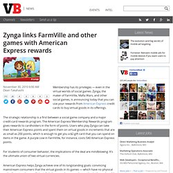 Zynga links FarmVille and other games with American Express rewards