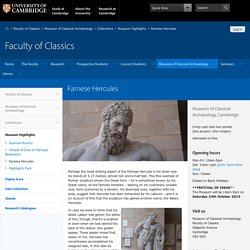 Farnese Hercules — Faculty of Classics