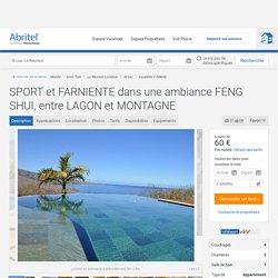 SPORT et FARNIENTE dans une ambiance FENG SHUI, entre LAGON et MONTAGNE - La Réunion
