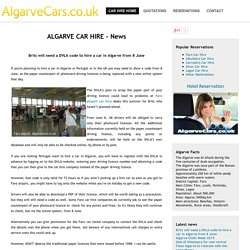 Brits will need a DVLA code to hire a car in Algarve from 8 June