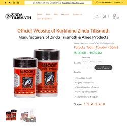 Farooky Tooth Powder 40GMS by Zinda Tilismath For Complete Oral Hygiene