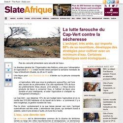 La lutte farouche du Cap-Vert contre la sécheresse