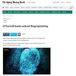 O'Farrell backs school fingerprinting