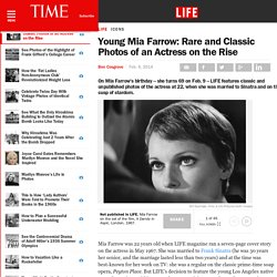 Young Mia Farrow: Rare and Classic Photos of an Actress on the Rise