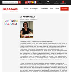 Les Petits Fascicules - Editions Cépaduès