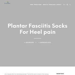 Plantar Fasciitis Socks For Heel pain