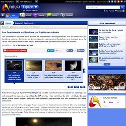 Les fascinants astéroïdes du Système solaire