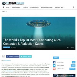 The World's Top 20 Most Fascinating Alien Contactee & Abduction Cases