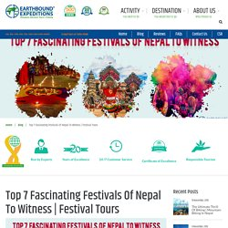 Top 7 Fascinating Festivals Of Nepal To Witness