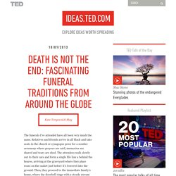 Death is not the end: Fascinating funeral traditions around the globe