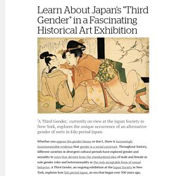 "Learn About Japan's ""Third Gender"" in a Fascinating Historical Art Exhibition - Creators"
