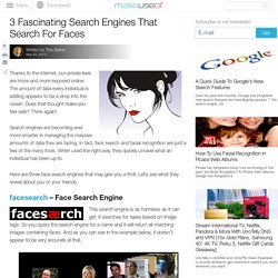 3 Fascinating Search Engines That Search For Faces
