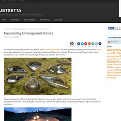 Fascinating Underground Homes | JetSetta