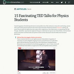 15 Fascinating TED Talks for Physics Students