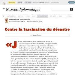 Contre la fascination du désastre, par Mona Chollet (Le Monde diplomatique, août 2014)
