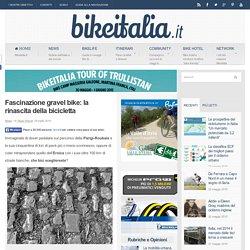 Fascinazione gravel bike: la rinascita della bicicletta