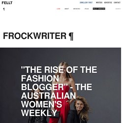 """The rise of the fashion blogger"" - The Australian Women's Weekly"