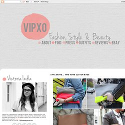 VIPXO - A UK FASHION, STYLE & BEAUTY BLOG: I'M LOVING... TWO TONE CLUTCH BAGS