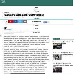 Fashion's Biological Future Is Now