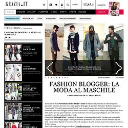 Fashion Blogger: la moda al maschile