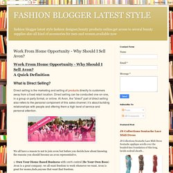 FASHION BLOGGER LATEST STYLE: Work From Home Opportunity - Why Should I Sell Avon?