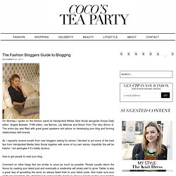 Coco's Tea Party: The Fashion Bloggers Guide to Blogging